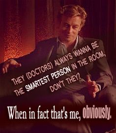 "the mentalist... But I wanna see ""the doctor and Patrick"" in the same room"