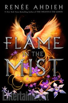 Flame in the Mist (Flame in the Mist #1) by Renee Ahdieh: May 2nd 2017 by G.P. Putnam's Sons Books for Young Readers