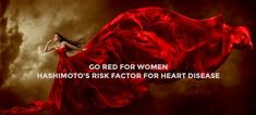 February Go Red for Women: Hashimoto& is a Risk Factor for Heart Disease Thyroid Levels, Thyroid Hormone, Disease Symptoms, Autoimmune Disease, Hdl Ldl, Enlarged Heart, Anti Aging Medicine, Risk Factor, Medical Specialties
