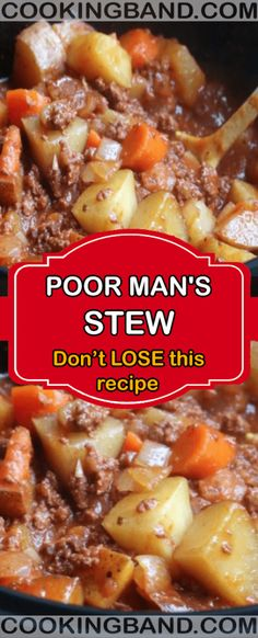 Poor mans stew easy recipe your life hamburger meat recipes hash brown breakfast casserole Stew Meat Recipes, Casserole Recipes, Slow Cooker Recipes, Recipe Stew, Stewing Beef Recipes, Ground Beef Recipes Easy, Simple Stew Recipe, Beef Stew Crockpot Recipe, Poor Man Stew Recipe