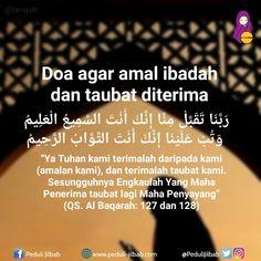 do'a diterima tobat Beautiful Quran Quotes, Islamic Love Quotes, Islamic Inspirational Quotes, Muslim Quotes, Hijrah Islam, Doa Islam, Reminder Quotes, Self Reminder, Religion Quotes