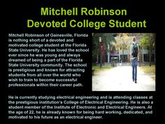 Mitchell robinson devoted college student  Mitchell Robinson of Gainesville, Florida is only 22 years of age but is already conducting himself like a professional. His dedication to his educational career is unparalleled, and he has been highly successful in the College of Electrical Engineering at the prestigious institution known as the Florida State University.