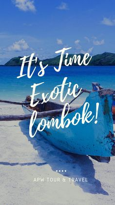 Explore the beauty of Lombok island by planning your trip with APW TOUR.