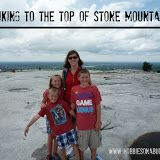 Hiking to the top of Stone Mountain - Hobbies On A Budget