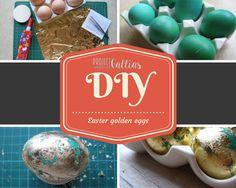 ProjectGallias:#projectgallias: DIY Easter golden eggs, Kurs jak zrobić złote wielkanocne pisanki