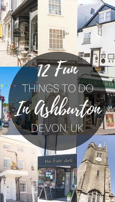 A Quick guide to Ashburton, Dartmoor, Devon, England- What to see, do eat and visit!