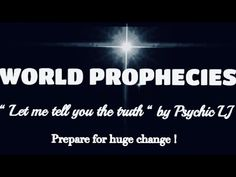 WORLD PROPHECIES 2020  , HUGE PREDICTIONS , PSYCHIC LJ PREDICTS  CHEMICA... Psychic Predictions, World 2020, Great Awakening, Tarot Reading, Free Reading, Crystal Ball, Told You So, Let It Be