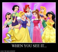 When you see it....>>>>>Cinderella is Snow White, Snow White is Mulan, Mulan is Jasmine, Jasmine is Belle, Belle is Sleeping Beauty, Sleeping Beauty is Arial, and Arial is Cinderella