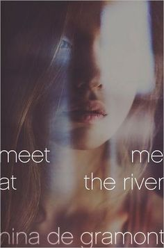 Meet Me At the river, Nina de Gramony -Stepsiblings Tressa and Luke have been close since they were little - and when they become teenagers, they slip to being something more. Their relationship makes everyone around them uncomfortable, but they can't - won't - deny their connection. Nothing can keep them apart.Not even death. Luke is killed in a horrible accident, Tressa is suddenly and desperately alone. Unable to outrun the waves of grief, she is haunted by thoughts of suicide.