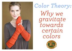 Color Theory: Why We Gravitate Towards Certain Colors