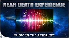 Music In Heaven - Multiple Near Death Experiences of Judith White