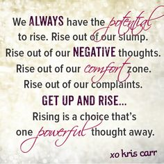 We always have the potential to Rise!