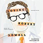 Hochman met Pulitzer Prize-winning American poet Robert Lowell in 1961 to interview him for a magazine. Hochman had recently returned from Paris, where she had lived with her husband. They were now separated. Lowell planned to leave his wife. Hochman remembers it as the day that changed her life. The two fell in love instantly, vowing to stay together forever. In Hochman's first literary work in almost 40 years, she writes in detail about the torrid, violent, and doomed affair that would…