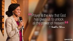 """""""Prayer is the key that God has given us to unlock all the power of Heaven!"""" -Priscilla Shirer [Daystar.com]"""