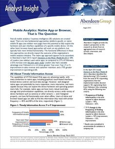 Mobile Analytics: Native App or Browser, That is The Question, Free Aberdeen Group Research Report Research Report, Business Intelligence, Aberdeen, Nativity, Insight, App, Group, This Or That Questions, Free