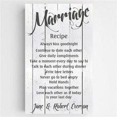 This Personalized Wedding Recipe Sign is sure to be the recipe to live by for your everlasting love. Made of a quality canvas, this ready to hang and is stretched onto a wood frame by hand. This sign Recipe For Marriage, Marriage Tips, Love And Marriage, Perfect Marriage, Relationship Tips, Wedding Vows That Make You Cry, Happy Marriage Quotes, Fixing Marriage, Marriage Quotes From The Bible