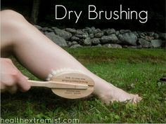Dry Brushing Benefits: Improve Your Health in Just a Few Minutes a Day #drybrushing #health