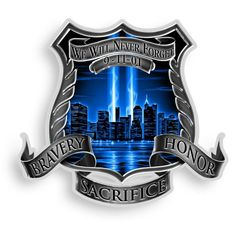 Police Shield, Police Officer, Police Stickers, Firefighter Shirts, We Will Never Forget, Law Enforcement, Vinyl Decals, Truck Decals, Haute Couture