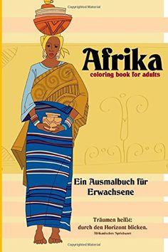 Afrika: coloring book for adults - Ein Ausmalbuch für Erwachsene von Denis Geier http://www.amazon.de/dp/150874856X/ref=cm_sw_r_pi_dp_VVfkvb0YH4CXG