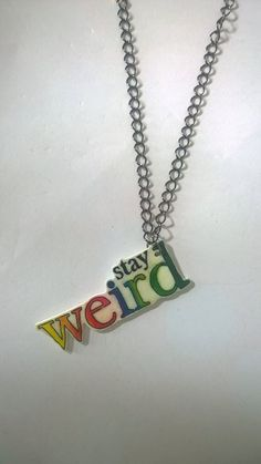 Hand drawn stay weird shrink plastic necklace. by BeUniqueCrafting on Etsy