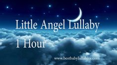 Songs to Put a Baby to Sleep Lyrics  Baby Lullaby. Lullabies For Bedtime...