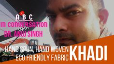 Dr Anuj Singh talks about sustainable fashion and Khadi  Winter Collection.  #SustainableFashion #Sustainable #EcoFabric