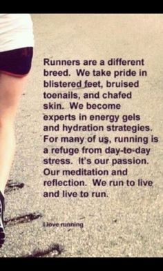Runners are a different breed