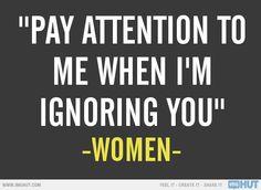 Women Logic... Lol sad but true