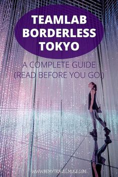 Visiting teamlab borderless in Tokyo Japan? Be ready for an amazing time! Here's a full guide and tips on how you can maximize your experience. Tokyo Guide, Tokyo Travel Guide, Tokyo Japan Travel, Japan Travel Guide, Go To Japan, Visit Japan, Travel Guides, Japan Trip, Tokyo Trip