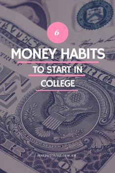 10 Money Habits Everyone Should Implement in College