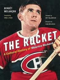 The Rocket: a Cultural History of Maurice Richard, by Benoît Melançon. I Am Canadian, Canadian History, Montreal Canadiens, Maurice Richard, Ice Hockey Teams, Nhl Players, Book People, National Hockey League, Canada