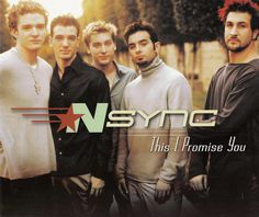 *NSYNC - This I Promise You