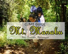 """Mt Manabu or Manabu Peak (abbreviated from """"Mataas na Bundok"""") is a stress-free climb because of its easy trails with almost no assault. Batangas, Stress Free, Climbing, Mountains, Diy, Travel, Viajes, Bricolage, Mountaineering"""