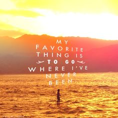 My favorite #thing is to go where I've never been! #travel #vacation #holiday #travel #inspiration #beach #swim #ocean #water #surf #surfing