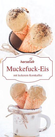 Eis Rezepte: Muckefuck-Eis - ein Rezept für ein leckeres und einfaches Eis mit Kornkaffee