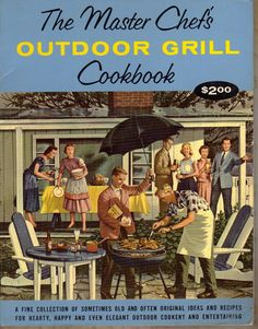 MASTER CHEFS Outdoor Grill Cookbook  VINTAGE 1967  by BunnysLuck