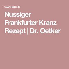 Nussiger Frankfurter Kranz Rezept | Dr. Oetker