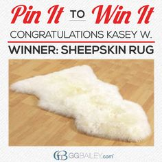 Congratulations to Kasey W., who won this Sheepskin Rug with our Pin it to Win it sweepstakes! Thank you to everyone who participated and stay tuned for our next giveaway!