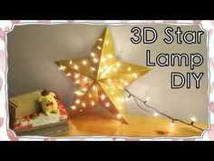 Easy 3D Star DIY Lamp To Keep Your Night Cozy and Bright