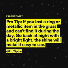 Live smarter every day.  #ProTipJar #protip #lifehack #advice #hack #smart #tip #9GAG #8FACT