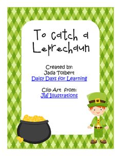 To Catch a Leprechaun Sequence Writing Activity from DaisyDaysforLearning on TeachersNotebook.com (6 pages)