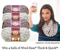 @lionbrandyarn  Wool-Ease Thick and Quick Yarn - Enter to win four skeins of Lion Brand Wool-Ease Thick & Quick yarn. Three lucky winners will be chosen. The deadline to enter is December 14th, 2014 at 11:59:59 p.m. Eastern Time.