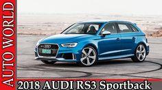 2018 AUDI RS3 Sportback. Видео обзор от AUTO WORLD. RU