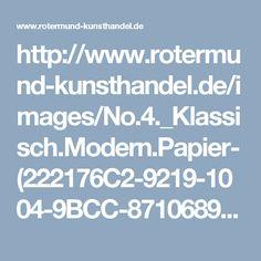 http://www.rotermund-kunsthandel.de/images/No.4._Klassisch.Modern.Papier-(222176C2-9219-1004-9BCC-871068991234).pdf