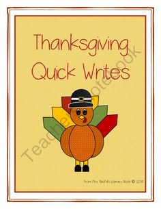 Thanksgiving Writing from Mrs. Naufal's Nook on TeachersNotebook.com -  (16 pages)  - Quick Writing Activities for Thanksgiving