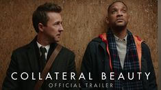 COLLATERAL BEAUTY starring Will Smith, Edward Norton, Keira Knightley with Kate Winslet, Helen Mirren, Michael Peña & Naomie Harris | Official Trailer #1 | In theaters December 16, 2016