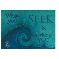 "Rumi quote ""What you seek is seeking you"" on wood from Inspire Good Vibes"