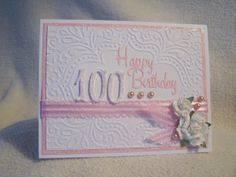 Stella's birthday card 100th Birthday Card, Old Birthday Cards, Bday Cards, Birthday Numbers, Handmade Birthday Cards, Birthday Ideas, Making Greeting Cards, Scrapbook Cards, Scrapbooking