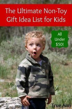 The Ultimate Non-Toy Gift Idea List for Kids - These ideas will keep Christmas clutter-free and help keep your family focused on the true reason for the season!