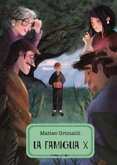 La famiglia X: il nuovo libro del nostro autore Matteo Grimaldi, in uscita ad aprile per Camelozampa!